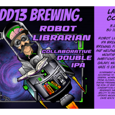 4 CO breweries + East Coast IPA + Juicy goodness + Haze = Robot Librarian