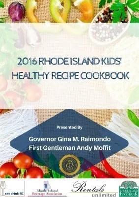 2016 Rhode Island Kids' Healthy Recipe Cookbook