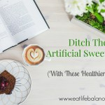 Ditch The Artificial Sweeteners With These Healthier Options (Plus, a PUR Gum Review)