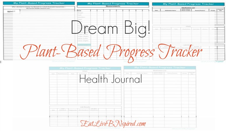 Dream Big Plant Based Progress Tracker health journal