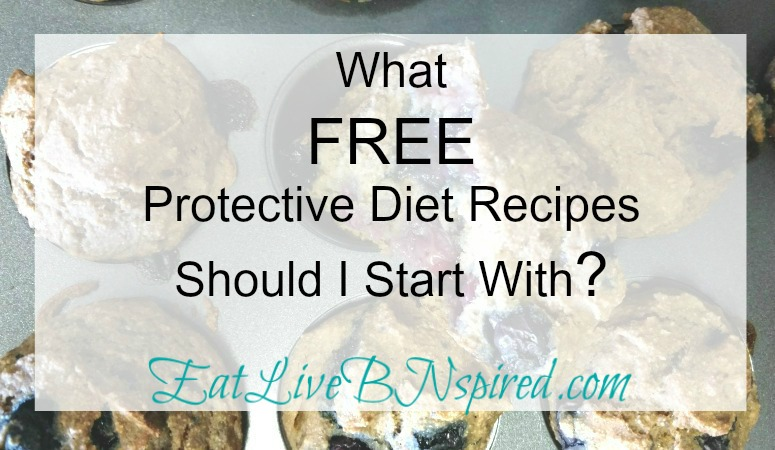 What FREE Protective Diet Recipes should I start with?