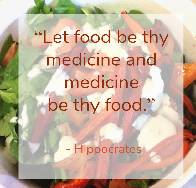 """Instead of all the things Narrow down the focus """"Let food be thy medicine and medicine be thy food"""" - hippocrates"""
