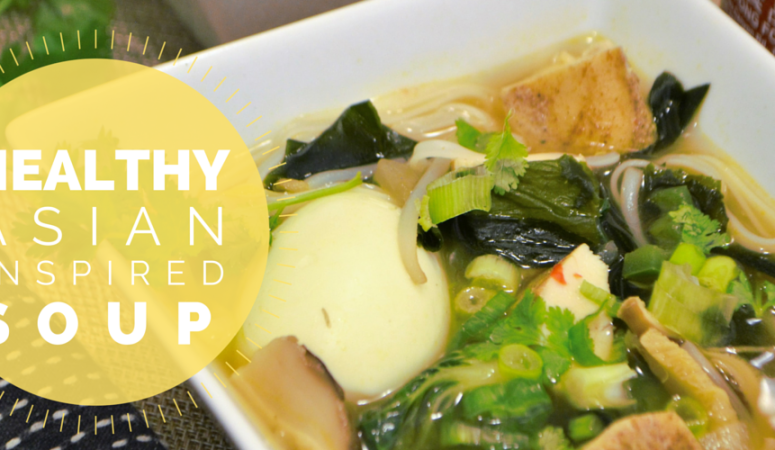Healthy Asian Inspired Soup Recipe