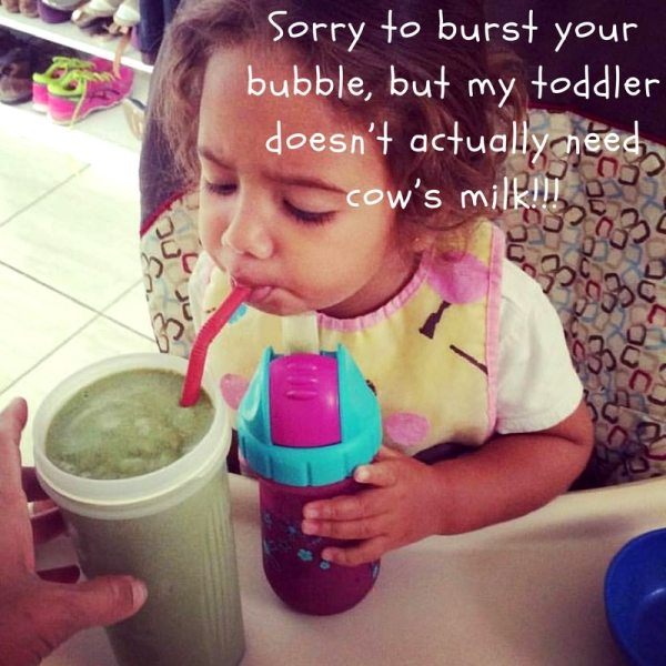 Sorry to Burst Your Bubble, but My Toddler Doesn't Actually Need Cow's Milk!!!
