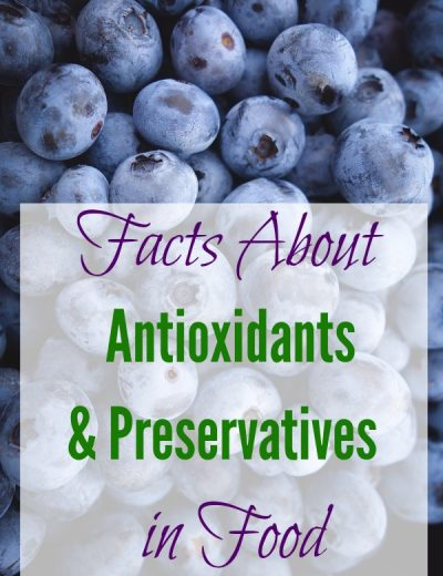 facts about antioxidants and preservatives in food poster