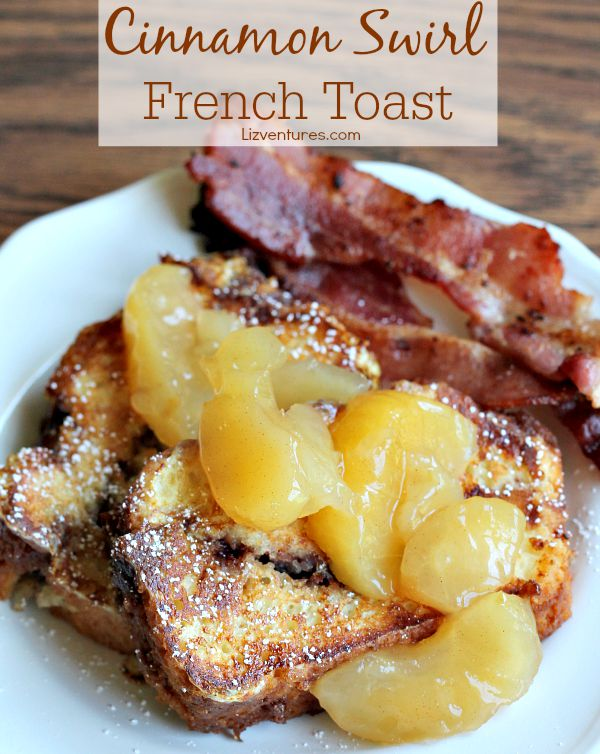 Cinnamon Swirl French Toast breakfast recipe