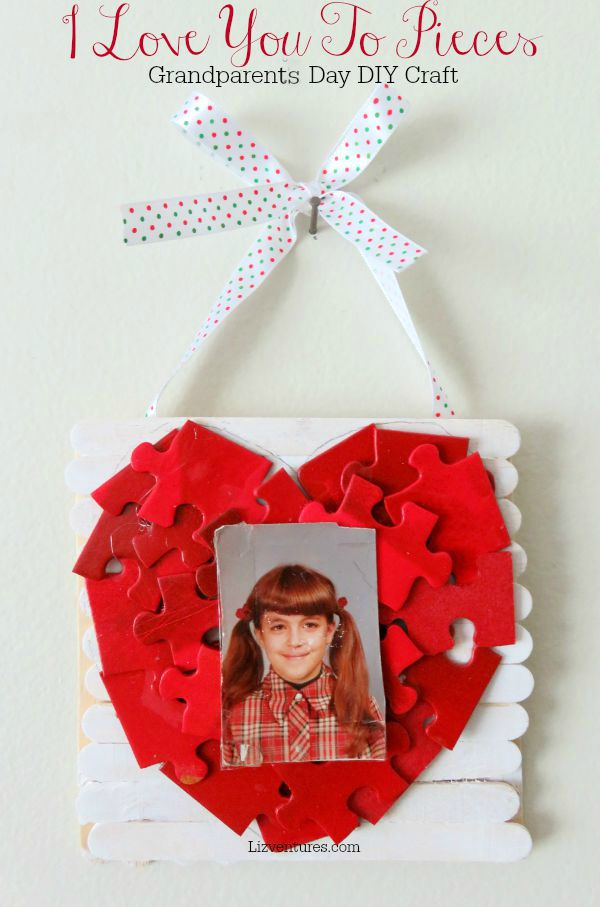 I Love You To Pieces - Grandparents Day DIY Craft