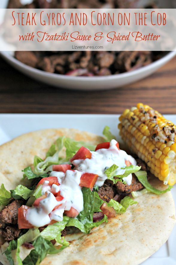 Steak Gyros and Corn on the Cob with Tzatziki Sauce & Spiced Butter