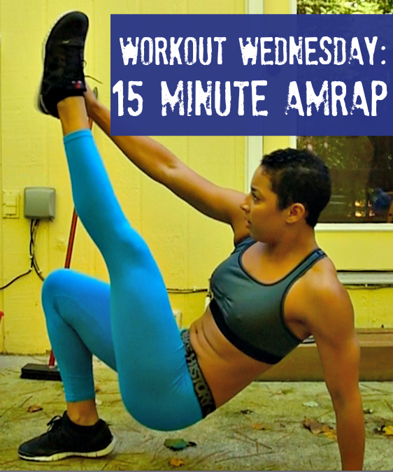 Workout Wednesday 15 Minute AMRAP