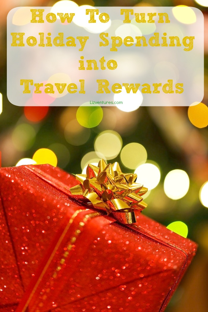 turn holiday spending into travel rewards