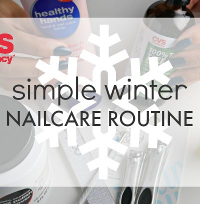 CVS Simple Winter Nailcare Routine