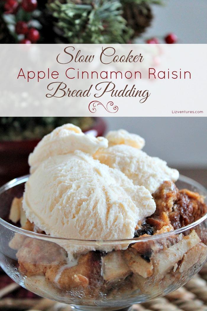 Slow Cooker Apple Cinnamon Raisin Bread Pudding with ice cream