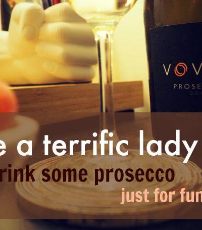 Voveti Prosecco Terrific Lady Day