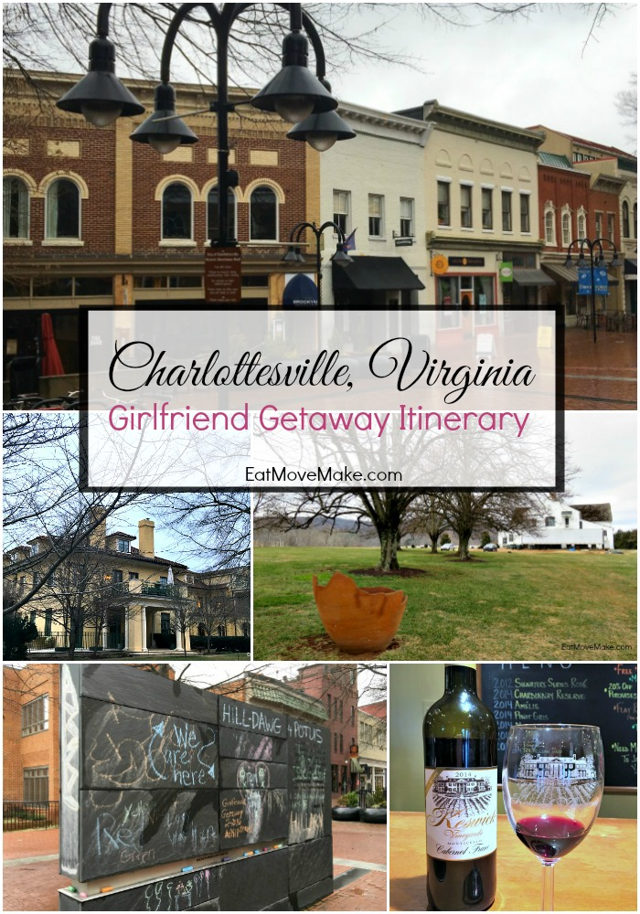 Charlottesville Virginia Girlfriend Getaway Itinerary