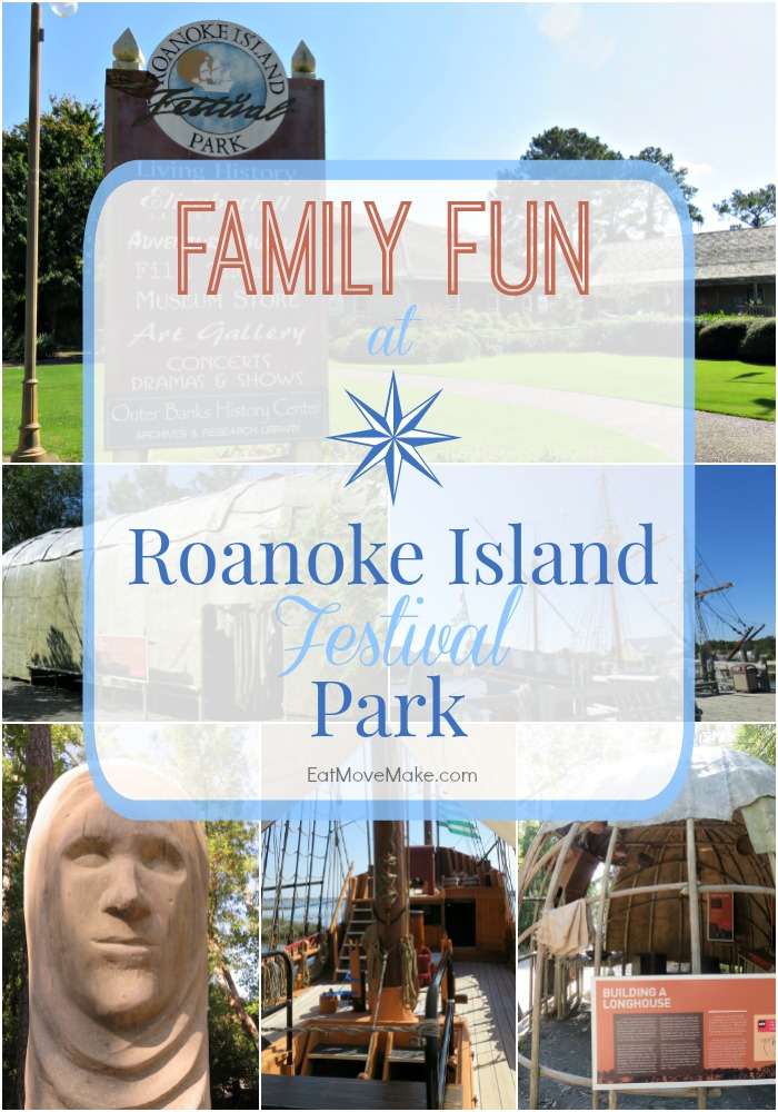Family Fun at Roanoke Island Festival Park - Manteo North Carolina