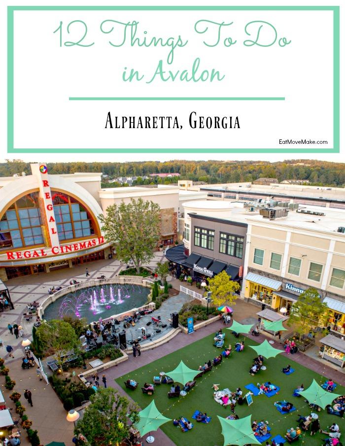 12 Things to do in Avalon - Alpharetta GA
