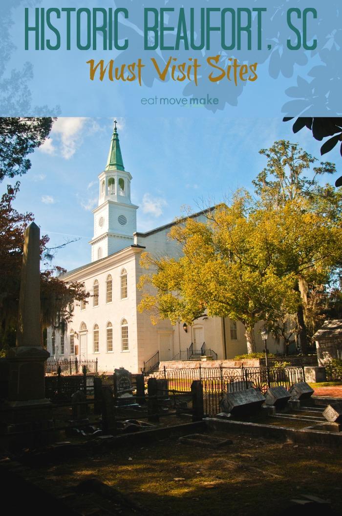 Historic Beaufort SC Must Visit Sites