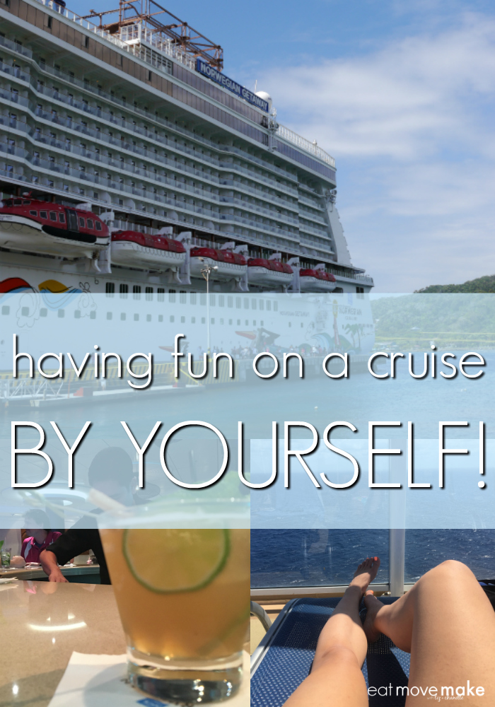 Yes, it is possible to have fun on a cruise ALL ALONE!
