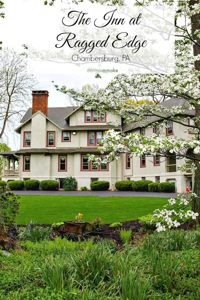 The Inn at Ragged Edge - Chambersburg, Pennsylvania