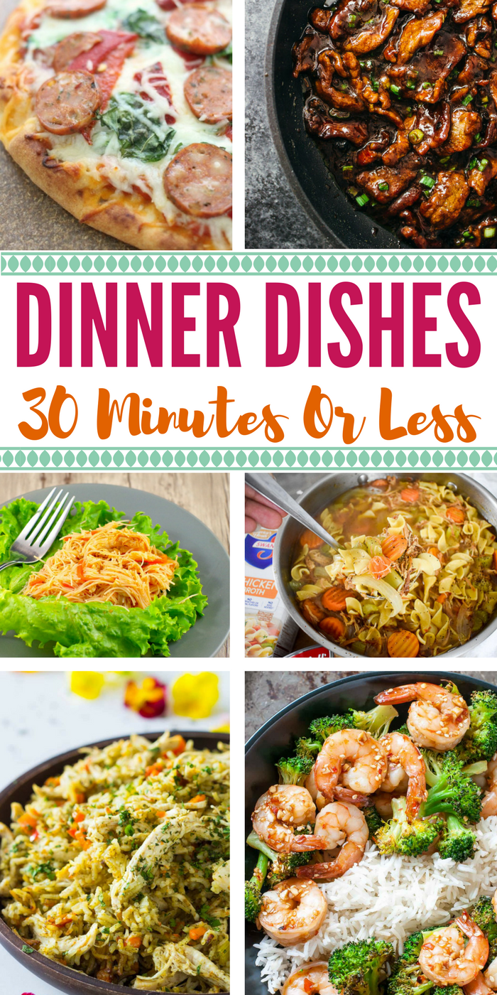 Dinner Dishes 30 Minutes or Less