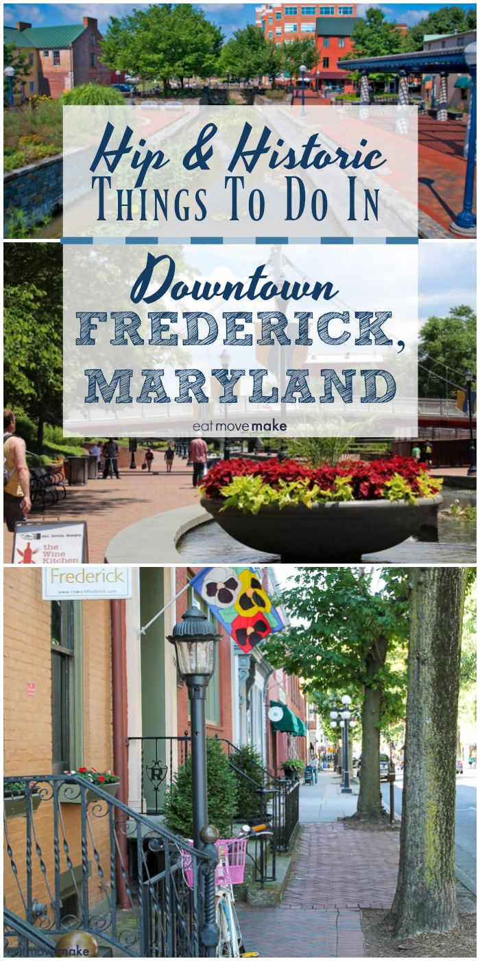 hip and historic things to do in downtown Frederick, Maryland