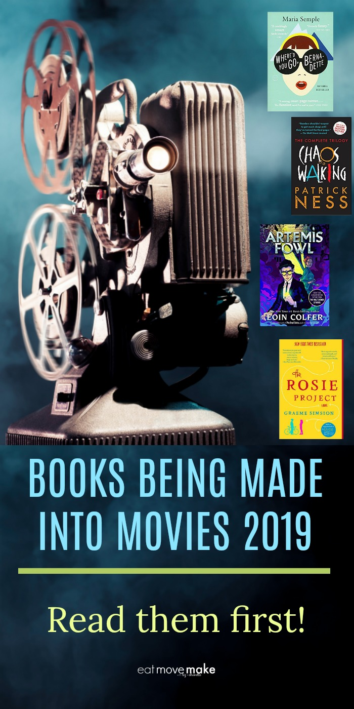 books being made into movies 2019 - book to movie adaptations 2019