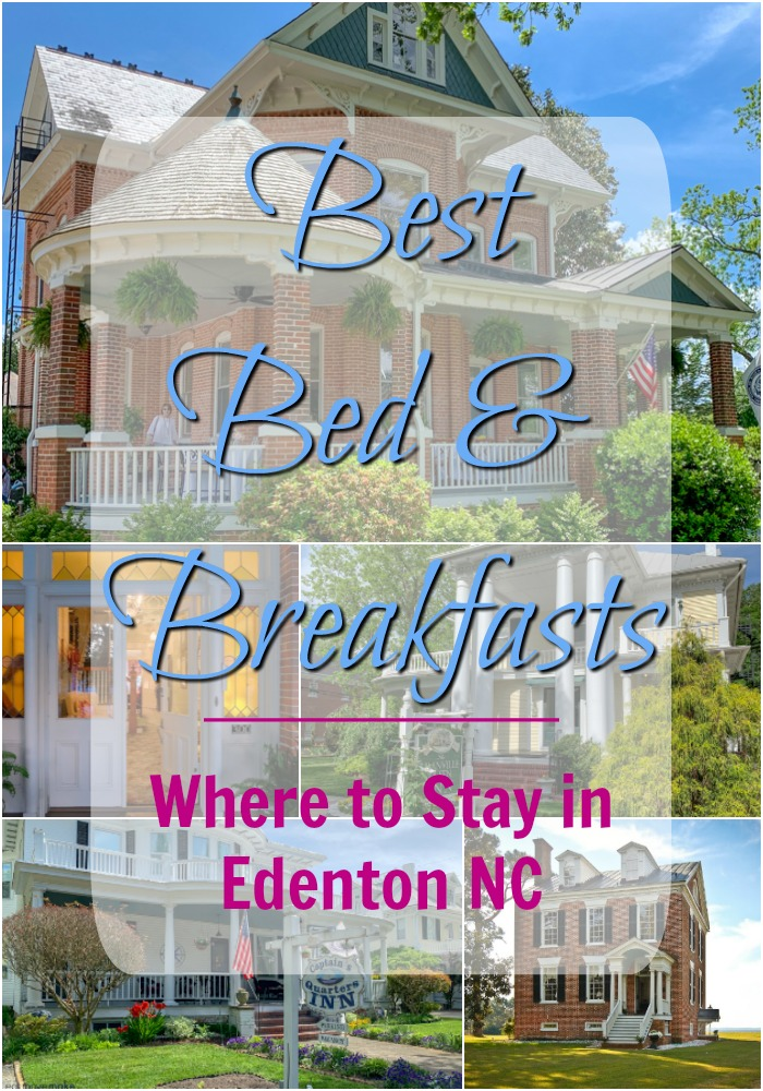 Edenton NC Bed and Breakfast Bests