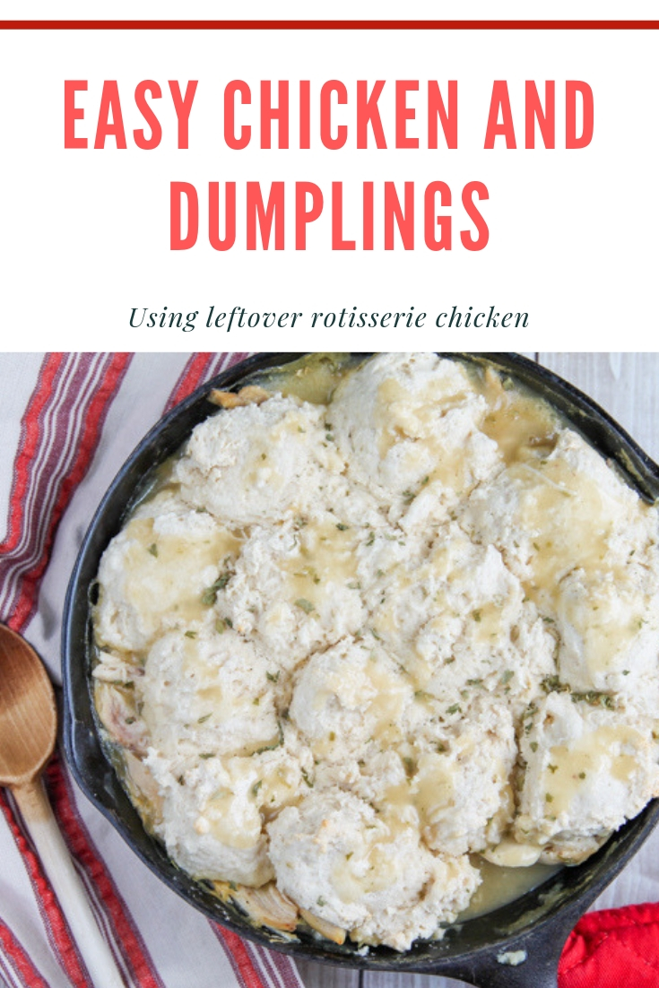 easy chicken and dumplings - how to use leftover rotisserie chicken