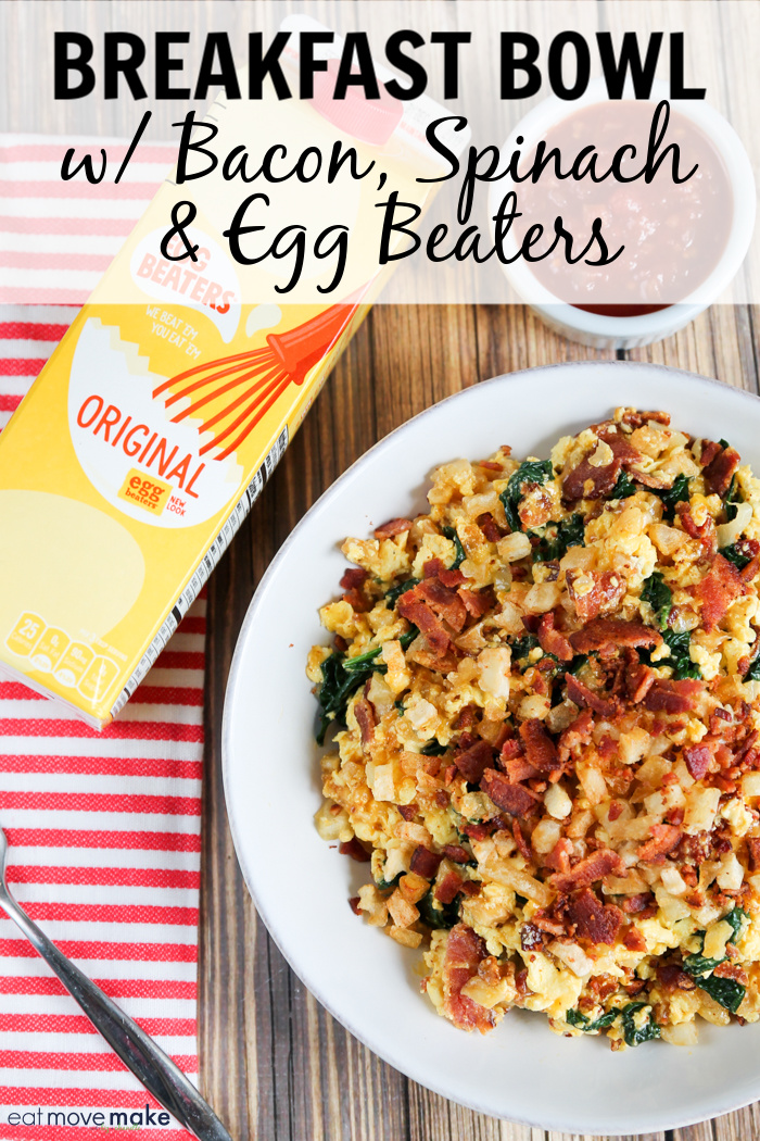 breakfast bowl with Egg Beaters - egg bowl