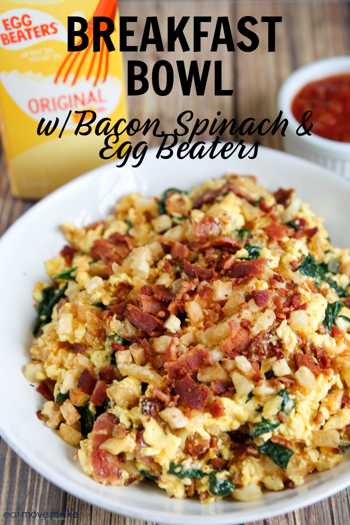 egg bowl - breakfast bowl with Egg Beaters