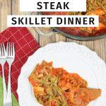 Swiss Steak Skillet Dinner