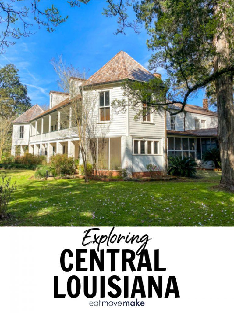 exploring Central Louisiana