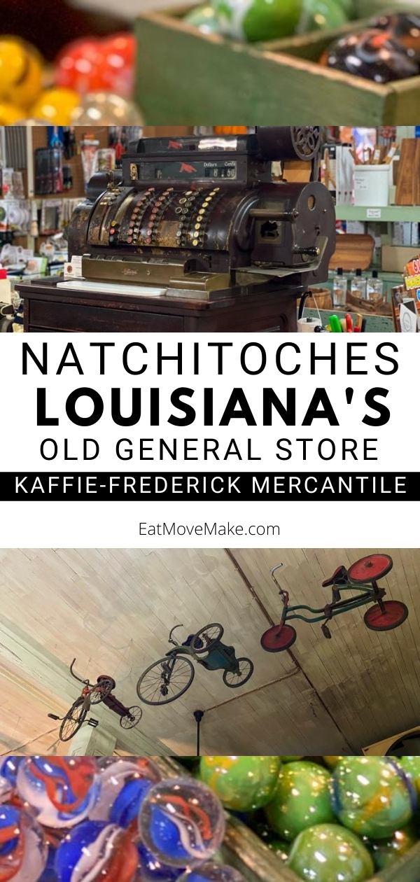 Natchitoches Old General Store - Kaffie-Frederick General Mercantile