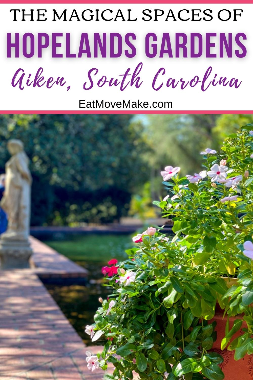 Hopeland Gardens Aiken SC