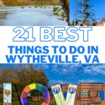 21 Best Things to Do in Wytheville VA