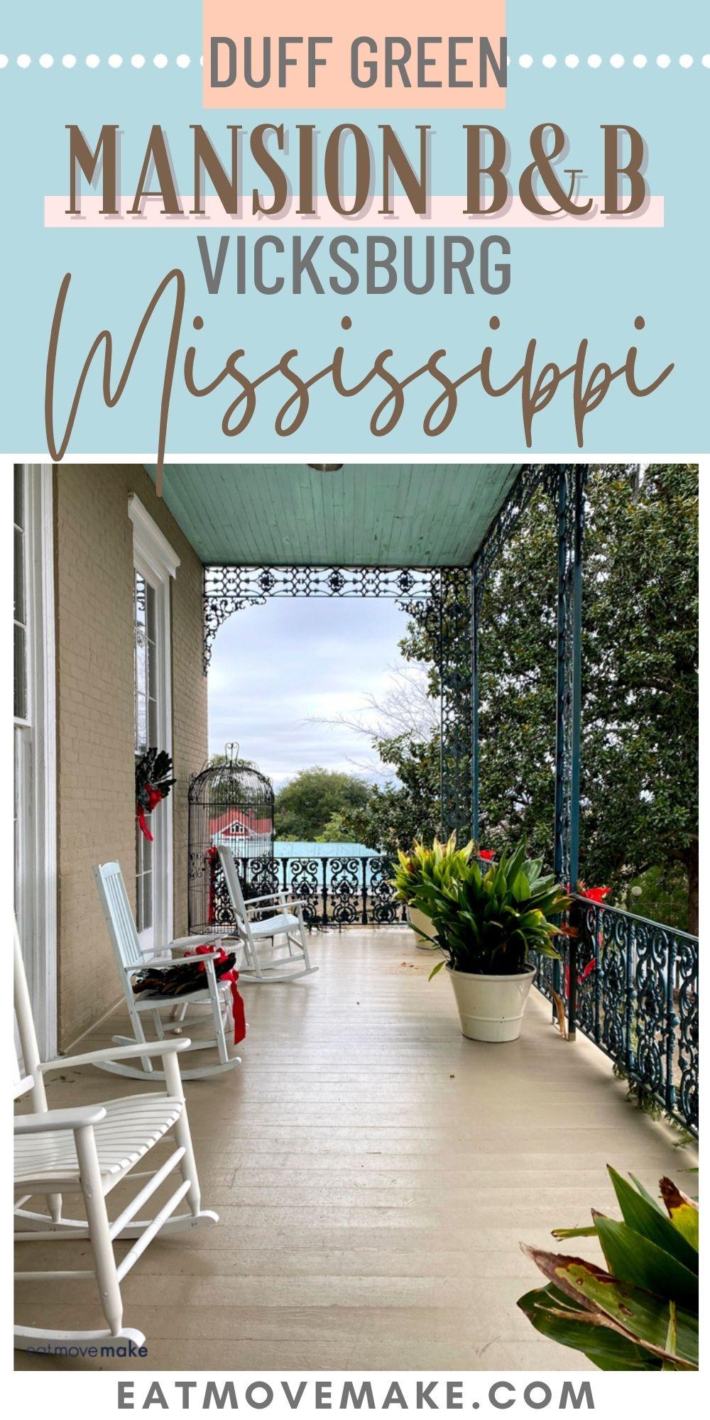 Duff Green Mansion B&B - Vicksburg, MS