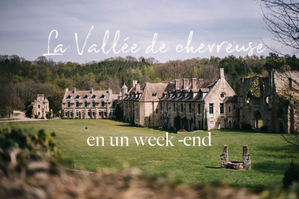 La vallée de chevreuse en un week-end par Wild Road