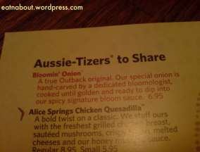 The Outback Steakhouse: Bloomin' Onion
