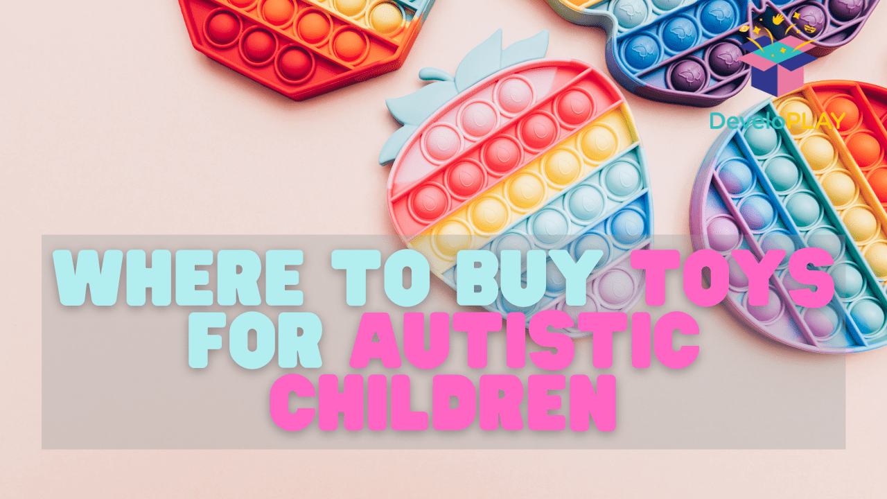 where-to-buy-toys-for-autistic-children