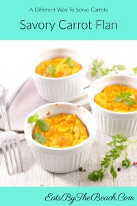 Individual ramekins of Savory Carrot Flan flavored with cumin, cilantro, and shallot.  It's an elegant, sophisticated Thanksgiving side dish.