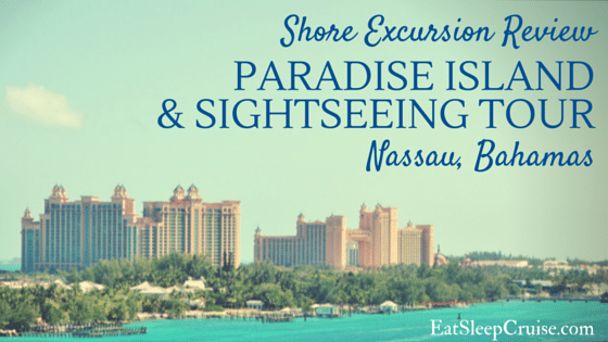 Paradise Island and SightSeeing Tour