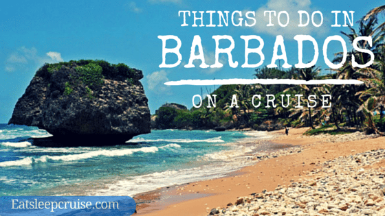 5 Best Things to Do in Barbados on a Cruise