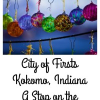 City of Firsts - Kokomo, Indiana
