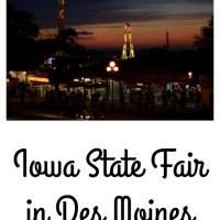 Iowa State Fair in Des Moines
