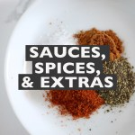 Sauces, Spices, & Extras