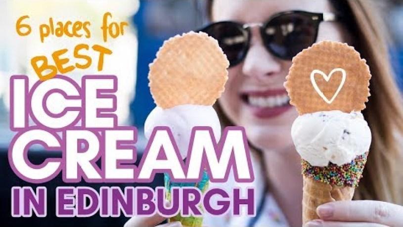 BEST ICE CREAM in EDINBURGH! 6 cool places for ice cream and gelato