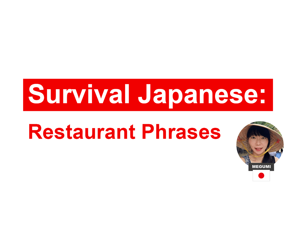 Essential Japanese Restaurant Phrases And How To Use Them