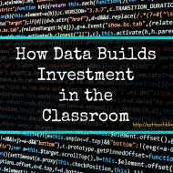 Data Driven Instruction: Classroom Investment
