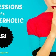 Confessions of a BloggerHolic #51