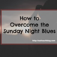 How to Overcome the Sunday Night Blues